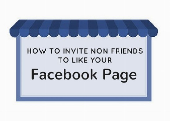 How To Invite Non Friends To Like Your Facebook Page Follow Me Media