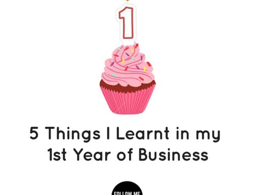 5 Things I've Learnt In My First Year of Business